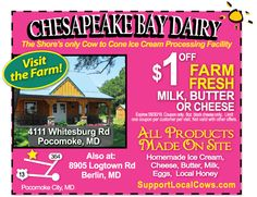 Who else is seeking any way, shape, or form to escape this unbearable heat?! Chesapeake Bay Dairy has delicious ice cream waiting to help cool you off. Bring some Farm Fresh Milk, Butter or Cheese home after you devour your ice cream and bring your Frugals coupon to receive $1 off the milk, butter, or cheese! Print it out at www.frugals.biz. Visit their site at www.supportlocalcows.com