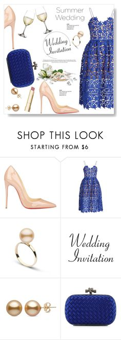"""""""The Best is Yet To Come"""" by viola279 ❤ liked on Polyvore featuring Christian Louboutin, self-portrait, Bottega Veneta, Stila, summerwedding and lacedress"""