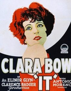 It (1927). Director: Clarence G. Badger. Starring: Clara Bow, Antonio Moreno, William Austin, Elinor Glyn.