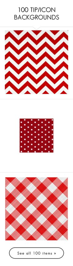 100 TIP/ICON BACKGROUNDS by missherjh on Polyvore featuring backgrounds, - backgrounds, fillers, patterns, red, wallpaper, borders, outline, picture frame and prop