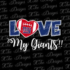 Love My Giants - New York Giants - Football SVG File - Vector Design Download - Cut File by TCTeeDesigns on Etsy