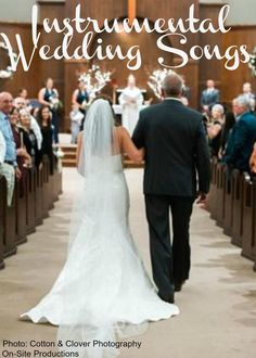 Are You Looking For Instrumental Music Your Wedding Ceremony Can Make Feel So Many Emotions Especially