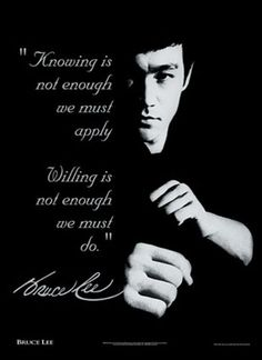 Bruce Lee : More than just a great martial artist, a great thinker as well.