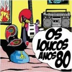 os loucos anos 80 #anos80 #saudadesdosanos80 #nostalgia #bonstempos #dasantigas