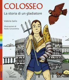 COLOSSEO: La storia di un gladiatore - Le Nuove Mamme Roma