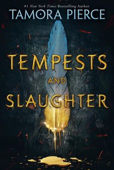 Tempests and Slaughter (The Numair Chronicles, #1) by Tamora Pierce - Released February 06, 2018 #fantasy #youngadult