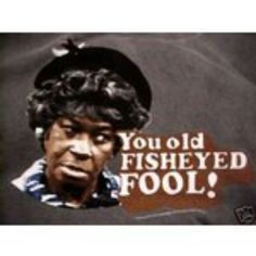 A favorite character TV! Aunt Esther of Sanford & Son! Cartoon Quotes, Funny Quotes, Redd Foxx, Sanford And Son, The Good Son, Comedy Tv Shows, Classic Comedies, School Tv, Classic Tv