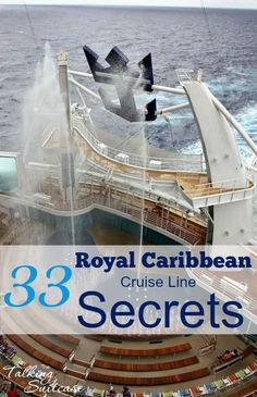 f you're a first time cruiser or have never sailed with Royal Caribbean, there are countless little known Royal Caribbean cruise line secrets to help you make the most out of your next cruise.