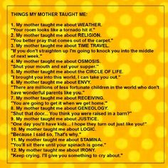 things my mother taught me