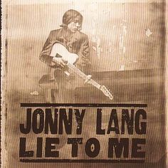 "Johnny Lang - ""Lie To Me""...love this CD!"