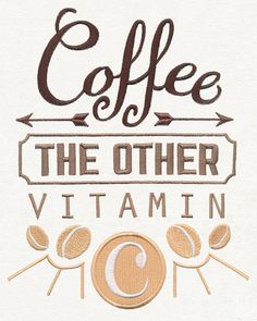Coffee Break - The Other Vitamin C | Urban Threads: Unique and Awesome Embroidery Designs