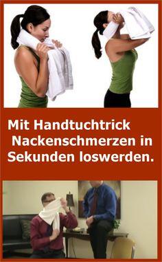 Mit Handtuchtrick Nackenschmerzen in Sekunden loswerden. | drndex.com