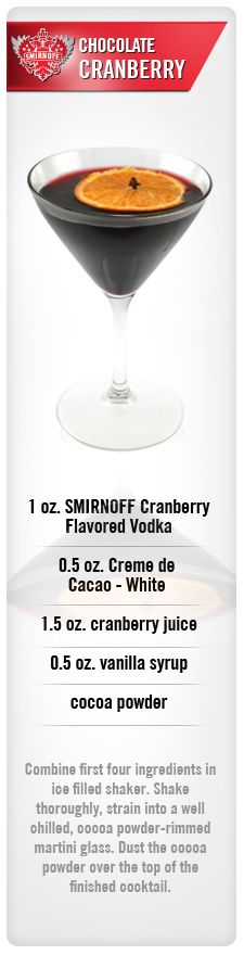 Chocolate Cranberry drink recipe with Smirnoff Cranberry Flavored Vodka, Creme de Cacao (white), cranberry juice, vanilla syrup and cocoa powder. Liquor Drinks, Vodka Drinks, Non Alcoholic Drinks, Party Drinks, Cocktail Drinks, Fun Drinks, Yummy Drinks, Martinis, Beverages