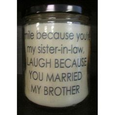 """StarHollowCandleCo """"Laugh Because You Married My Brother"""" Buttery Maple Syrup Jar Candle"""