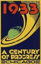 1933 CHICAGO CENTURY OF PROGRESS EXPO ART DECO POSTER ADVERTISING HISTORY