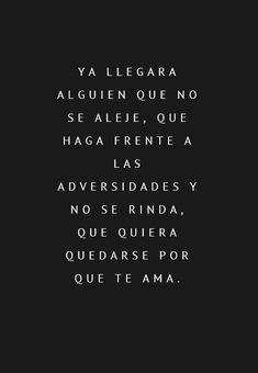 Alguien que no se rinda The Words, More Than Words, Sad Quotes, Book Quotes, Life Quotes, Inspirational Quotes, This Is Your Life, Love Phrases, Sad Love