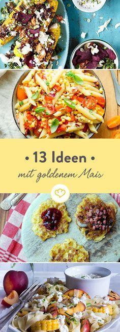 Ob gegrillt, im Salat oder zu knusprigen Puffern verarbeitet - Sommer ohne goldenen Mais ist nur halb so schön. Auf dich warten 13 neue Ideen.