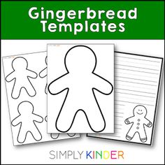 Free gingerbread man templates! #SimplyKInder
