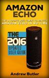 Free Kindle Book -   Amazon Echo: The Ultimate User Guide to Master Amazon Echo In No Time (Amazon Echo 2016,user manual,web services,by amazon,Free books,Free Movie,Alexa ... Prime, smart devices, internet Book 4) Check more at http://www.free-kindle-books-4u.com/education-teachingfree-amazon-echo-the-ultimate-user-guide-to-master-amazon-echo-in-no-time-amazon-echo-2016user-manualweb-servicesby-amazonfree-booksfree-moviealexa-prime-smart/