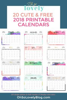Download your FREE 2018 Printable Calendars today! There are 28 designs to choose from in both Sunday and Monday start dates!