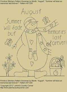 """Muñeco de nieve de-patrón de Stitchery primitivo por mes """"Agosto"""", """"El verano se desvanecerá pero duraría para siempre recuerdos!"""""""