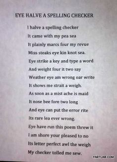 Why spell check isn't always going to correct your errors!