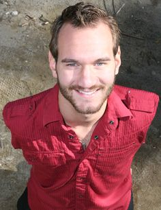 """In my life, I know that God didn't give me this pain -- but what the enemy tried to use for bad, He turned into good. When you have the incredible power of faith in action, nothing holds you back."" -- Nick Vujicic"