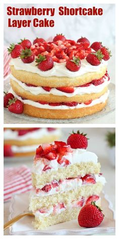 Strawberry Shortcake Cake - A fluffy vanilla sponge cake filled with layers of whipped cream frosting and juicy strawberries. The classic flavors of strawberry shortcake in a rustic, yet elegant layer cake. #shortcake #cake #layercake #strawberries #strawberry