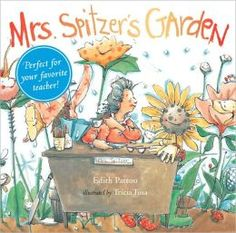 Mrs. Spitzers Garden (Gift Edition). So sweet. A perfect gift for the preschool teacher in your life. 2.5+