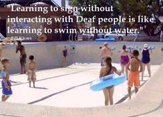 learning to sign without interacting with deaf people