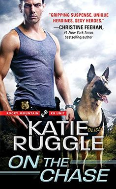 4 stars damsel in distress, dogs/working dogs Contemporary Romance On the Chase by Katie Ruggle: Review https://thebookdisciple.com/chase-katie-ruggle-review/