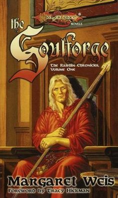 The Soulforge: The Raistlin Chronicles, Volume One by Margaret Weis Dragonlance Chronicles, Great Books, My Books, Book 1, This Book, Forgotten Realms, Sci Fi Books, Wizards Of The Coast, Book Nooks