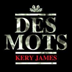Kery James est de retour ! Découvrez le nouveau single de son album à paraître. Des mots mêle l'ecriture incomparable de Kery James et une instrumentale soignée et surprenante.
