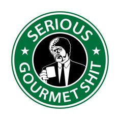 Shop Serious Gourmet Shit pulp fiction t-shirts designed by Woah_Jonny as well as other pulp fiction merchandise at TeePublic. Disney Starbucks, Starbucks Logo, Starbucks Coffee, Vinyl Crafts, Vinyl Projects, Coffee Logo, Drink Coffee, Diy Tumblers, Paper Crafts Origami