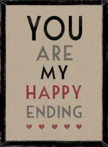 You are my happy ending #weddings #love