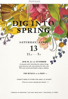 Our Annual Dig into Spring Festival! Join us Saturday, April 13th 11a-5p at our stores in Glen Mills, PA and Westport, CT. For details: www.shopterrain.com/events