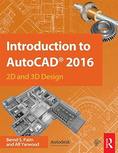 """Read """"Introduction to AutoCAD 2016 and Design"""" by Alf Yarwood available from Rakuten Kobo. Master the complexities of the world's bestselling and software with Introduction to AutoCAD Ideally suited . 3d Design, Book Design, Autocad 2016, Online Courses With Certificates, 3d Printing Technology, Civil Engineering, Engineering Notes, Staircase Design, Ebook Pdf"""