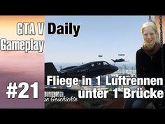 Letsplay together #GTA5 #21 ★ #Daily #Luftrennen unter 1 Brücke [GER] - YouTube