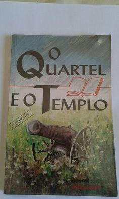 Livro O QUARTEL E O TEMPLO- pelo espirito Vander Goehen