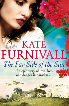 The Far Side of the Sun by Kate Furnivall #book #fiction #womensfiction #histfic