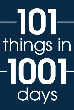 Setting goals for the New Year? 101 things in 1001 days is a great way to help you dream bigger and have time to accomplish them. Here's mine!