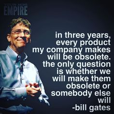 Only those who lived through it know just how much domination Microsoft had over the entire market - and for how long too... Today Microsoft is changing - no - it's been secretly and quietly changing for years now. Yes Gates is out of the picture now. But where do you think it all came from? Take this wisdom and apply it to your thing right now. Do you know that you need to do something? Then do it before someone else does.
