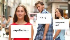 This is so accurate. Harry used expeliarmus against VOLDEMORT. Seriously Harry, learn some new spells.