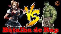 Batalha de Rap-Arlequina Vs O Incrível Hulk