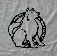 Game of Thrones Stark adopt a direwolf tshirt or by renner1012.