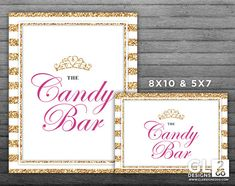 Princess Candy Bar Sign w/ Tiara Crown. 8x10 + 5x7 Printable Pink, Gold & White Sweets / Candy Table Sign for Girl Birthday or Baby Shower by GLDesigns2Go