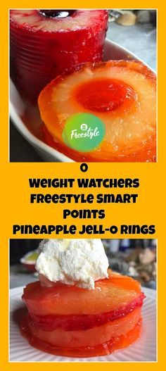 0 Weight Watchers Freestyle Smart Points Pineapple Jell-O Rings   weight watchers recipes