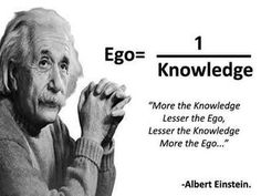 Reminder to me -The spirit of truth ~ Knowledge is a gift from God. Ego is developed from the selfish desires in mankind. Be led by the spirit of God and not the adulterous ways of the ego. Detach from the ego and gain knowledge. Citations Sur L' Ego, Citations D'albert Einstein, Citation Einstein, Citations Sages, Albert Einstein Quotes, Apj Quotes, Lesson Quotes, Words Quotes, Motivational Quotes