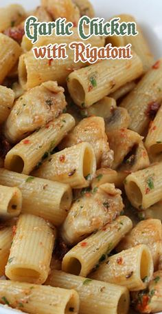 Newest Recipes. #CompleteRecipes #recipe #recipes #food #foodgasm #cleaneating #healthyfood #healthy #healthyrecipes #garlic #chicken #rigatoni #pastafoodrecipes