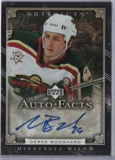 Derek Boogaard card signature - Minnesota Wild Hockey-- I miss him so much... Yes, he was a professional hockey player, but he was my favorite.